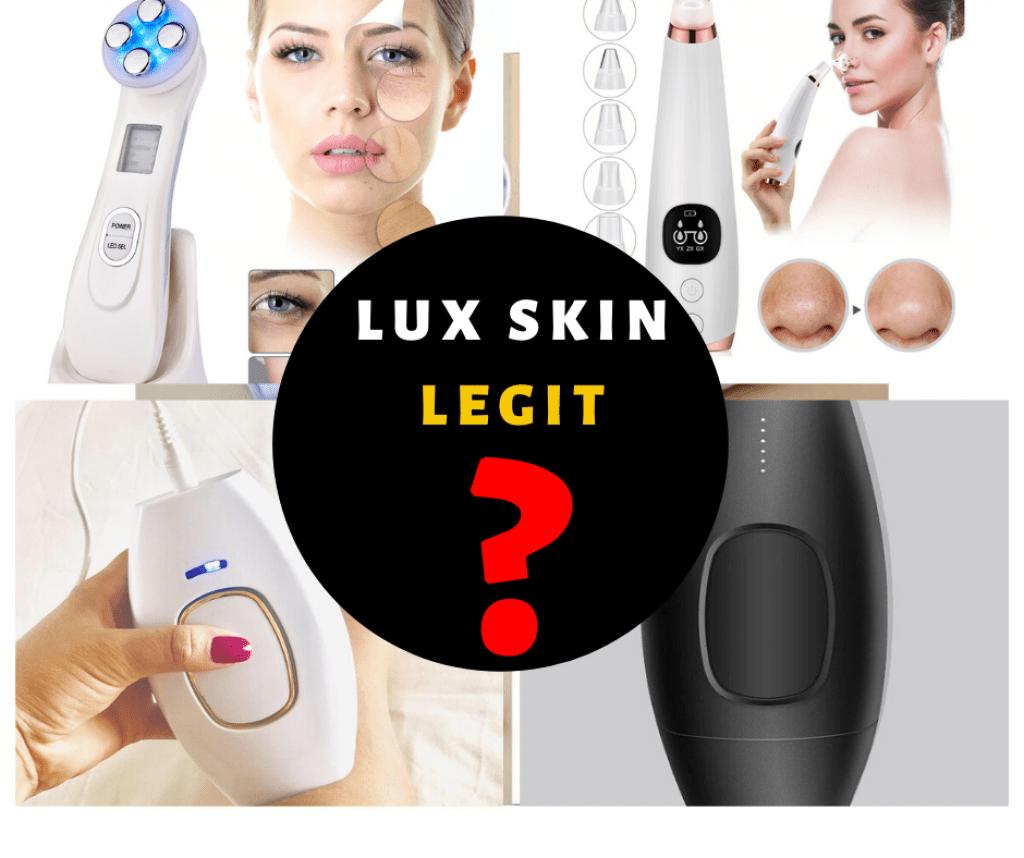 Is Lux Skin Legit - reviews